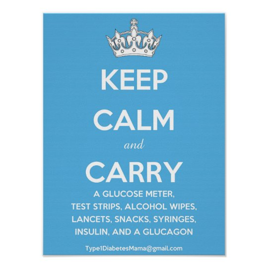 Keep Calm and Carry(List of Diabetes Supplies!) Poster