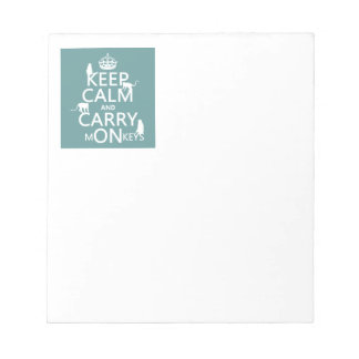 Keep Calm and Carry mONkeys - all colors Notepad