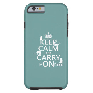Keep Calm and Carry mONkeys - all colors Tough iPhone 6 Case