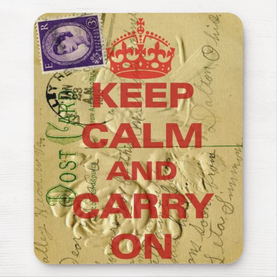 Keep calm and carry mouse mat