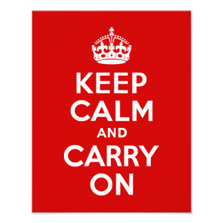 Keep Calm and Carry On 11x14 Photo