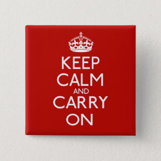 Keep Calm And Carry On 15 Cm Square Badge