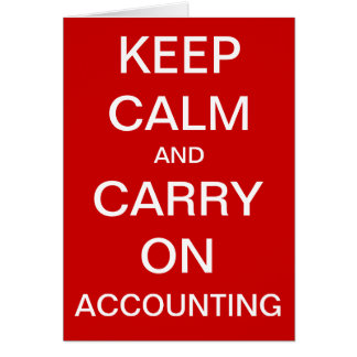 Keep Calm and Carry On Accounting - Birthday Card