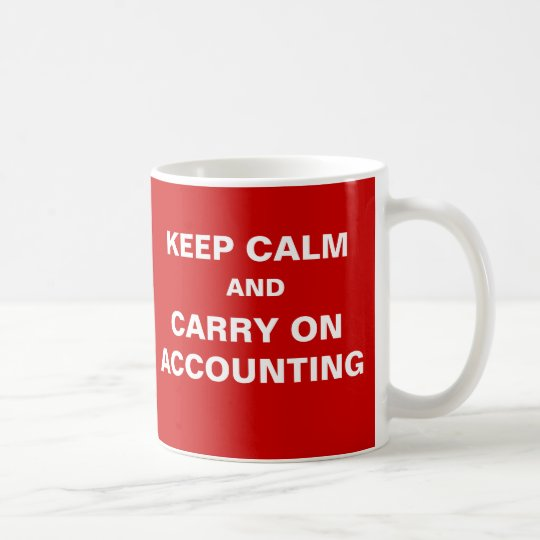 KEEP CALM AND CARRY ON ACCOUNTING COFFEE MUG