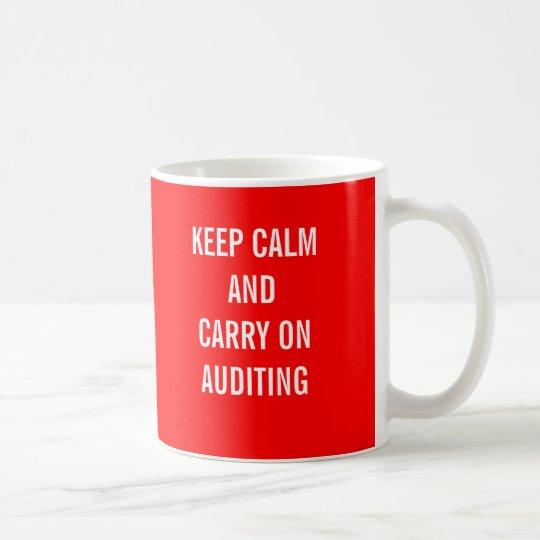 KEEP CALM AND CARRY ON AUDITING COFFEE MUG
