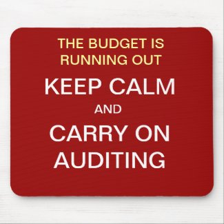 KEEP CALM AND CARRY ON AUDITING Mousepad