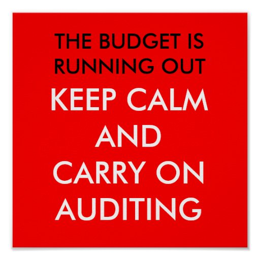 Keep Calm and Carry on Auditing Print