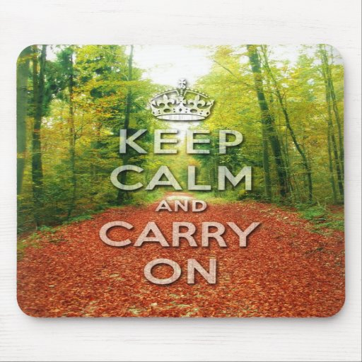 keep calm and carry on Autumn season Mouse Pads