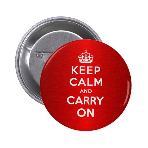 Keep Calm And Carry On Button