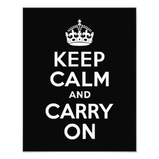 Keep Calm and Carry On Black Photo