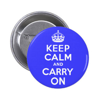 Keep Calm and Carry On Blue 6 Cm Round Badge