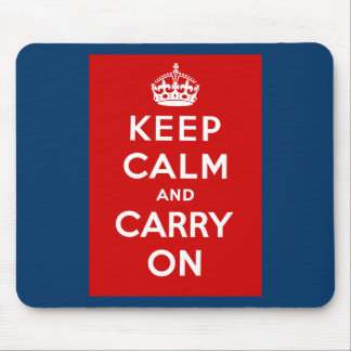 Keep Calm and Carry On British Poster on T shirts Mouse Mat