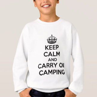 KEEP CALM AND CARRY ON CAMPING GIFT SELECTION NEW SWEATSHIRT