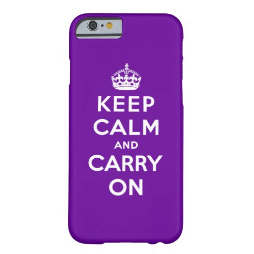 Keep Calm And Carry On iPhone 6 Case