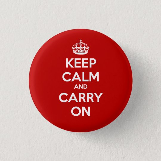 Keep Calm and Carry On Circle Button - Red