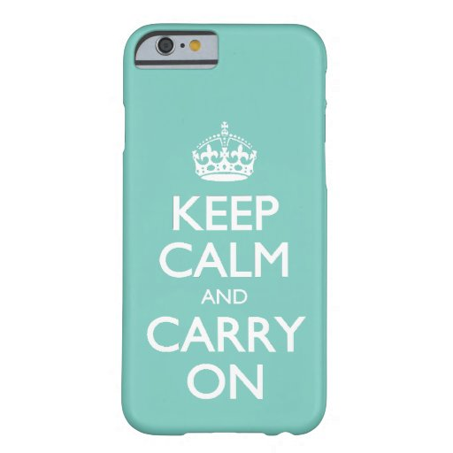 Keep Calm And Carry On - Cockatoo Mint. White Text iPhone 6 Case