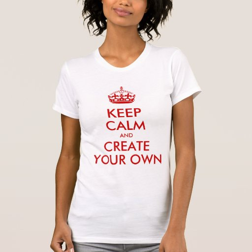 Keep Calm and Carry On Create Your Own | Red Tee Shirt