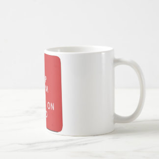 Keep Calm And Carry On Dad Basic White Mug