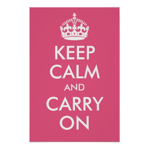 Keep Calm and Carry On Dark Pink Print