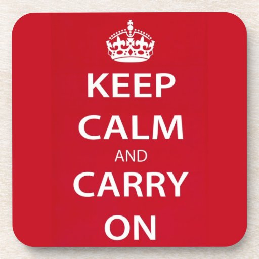Keep Calm And Carry On Drink Coasters Zazzle
