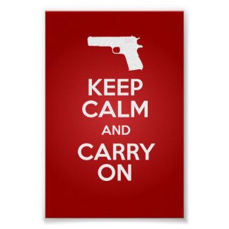 Keep Calm and Carry On Firearms 1911A1 Poster