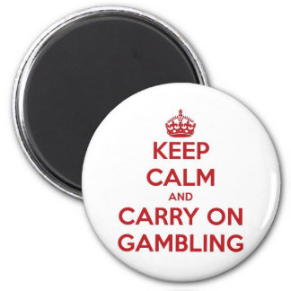 KEEP CALM AND CARRY ON GAMBLING RED FRIDGE MAGNETS