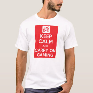 Keep calm and carry on gaming T-Shirt