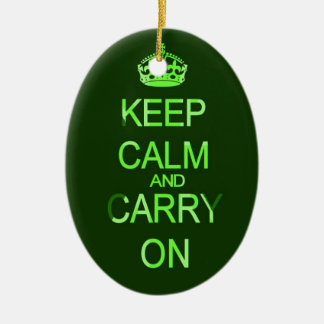 Keep calm and carry on green ornament