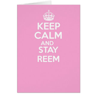 Keep calm and carry on greetings card - REEM