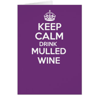 keep calm and carry on greetings card - WINE