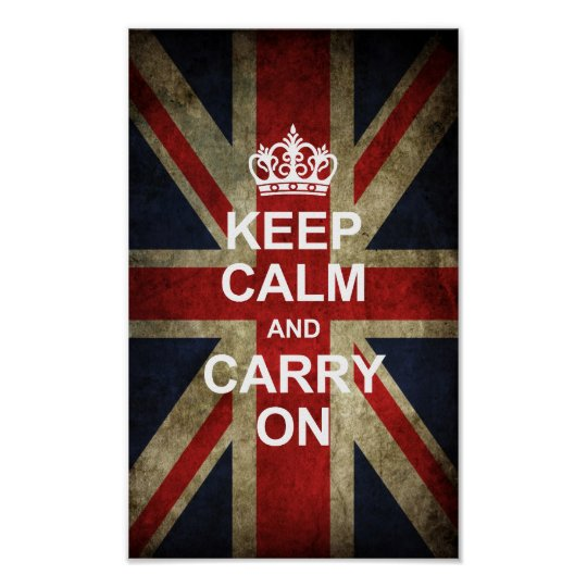 Keep Calm and Carry On - Grunge British
