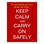 Keep Calm and Carry On Health and Safety Sign Poster