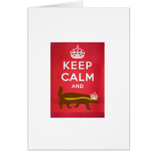 Keep Calm and Carry On Honey Badger Card