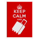 Keep Calm and Carry on Luggage Poster