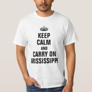 Keep calm and carry on Mississippi Tees