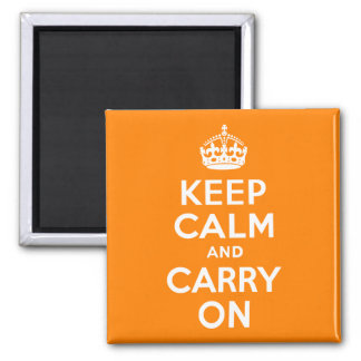 Keep Calm and Carry On Orange Square Magnet
