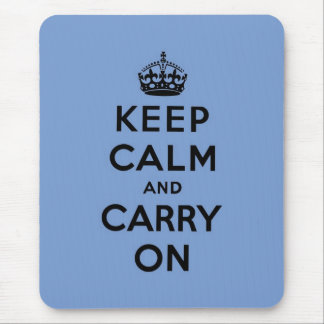 keep calm and carry on Original Mouse Mat