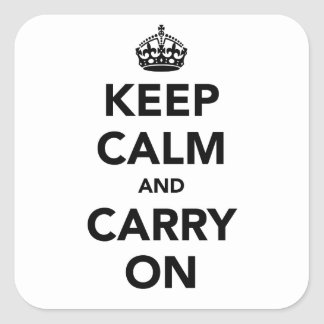 Keep Calm And Carry On Original Square Sticker