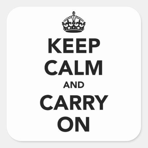 Keep Calm And Carry On Original Square Sticker