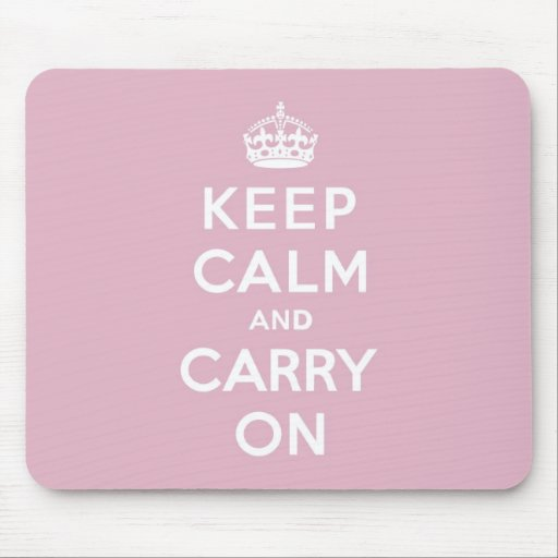 Keep Calm and Carry On Persian Rose Mousepad