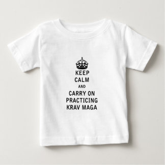 Keep Calm and Carry On Practicing Krav Maga Baby T-Shirt