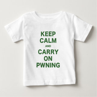 Keep Calm and Carry On Pwning Baby T-Shirt