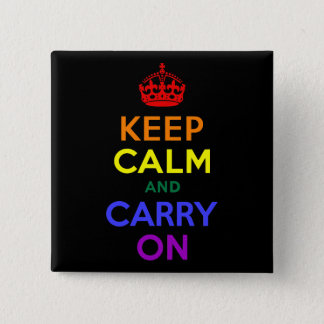 Keep Calm and Carry On Rainbow 15 Cm Square Badge
