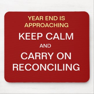 KEEP CALM AND CARRY ON RECONCILING Mousepad