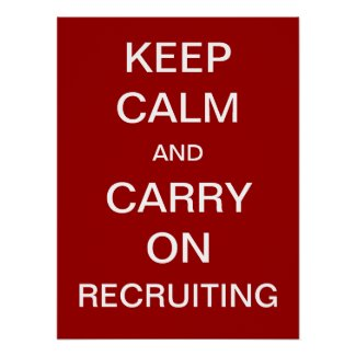 Keep Calm and Carry On Recruiting - HR