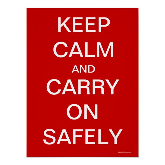 Keep Calm and Carry On Safely - Health