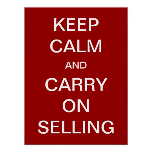 Keep Calm and Carry On Selling Posters