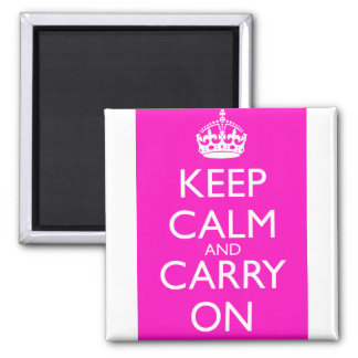 Keep Calm and Carry On Shocking Pink Square Magnet