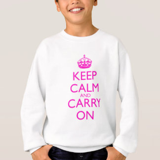Keep Calm and Carry On Shocking Pink Text Sweatshirt