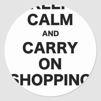 Keep Calm and Carry On Shopping Round Sticker